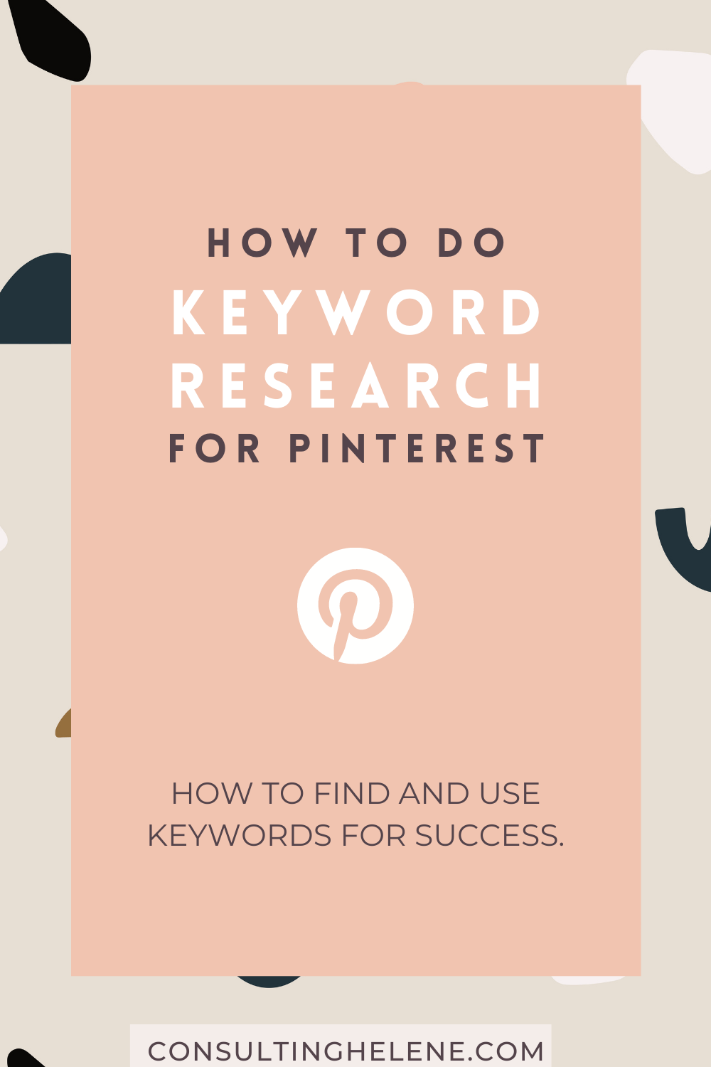 Pinterest pin that says how to do pinterest keyword research