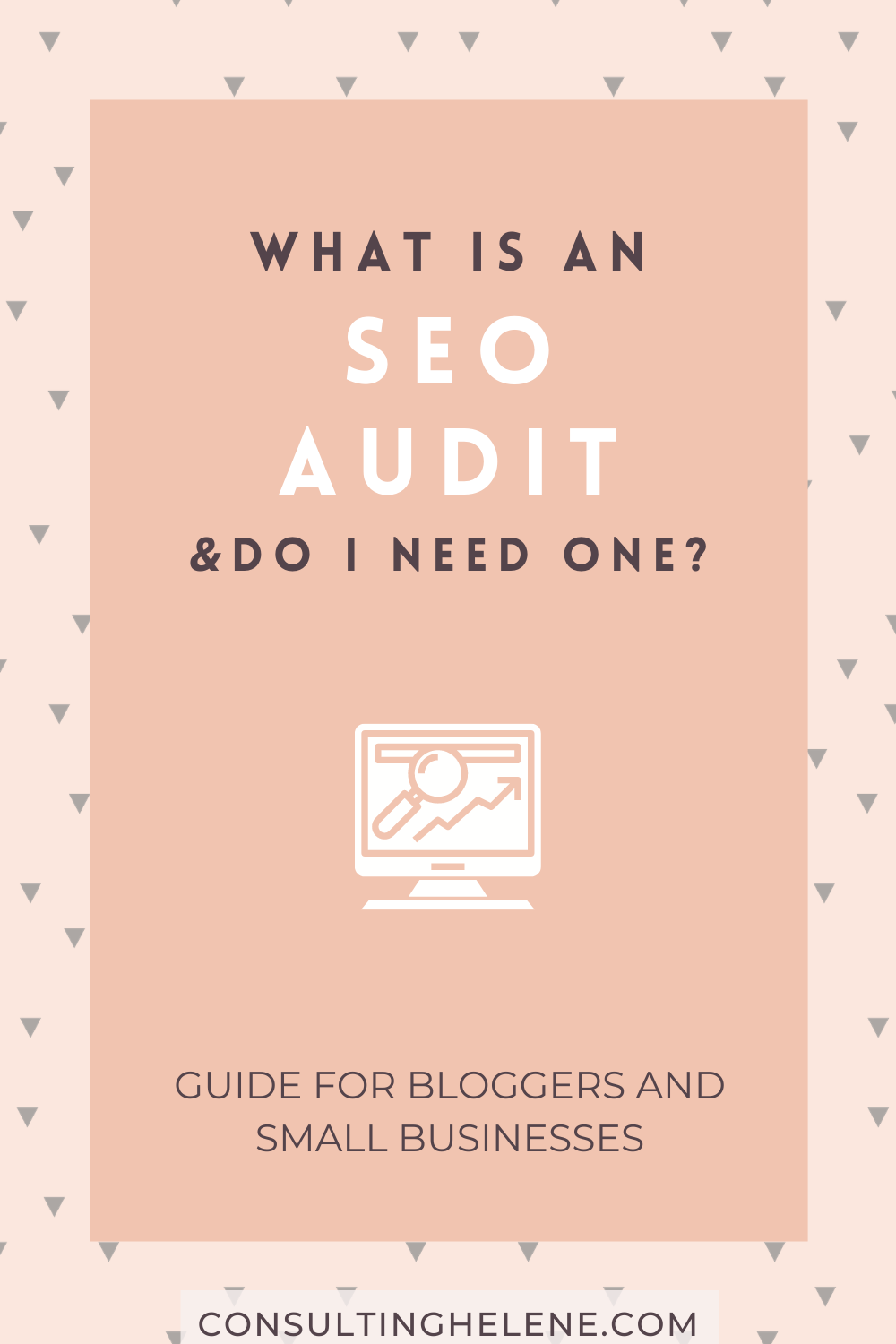 Pinterest pin that says What is an SEO Audit and do I need one?
