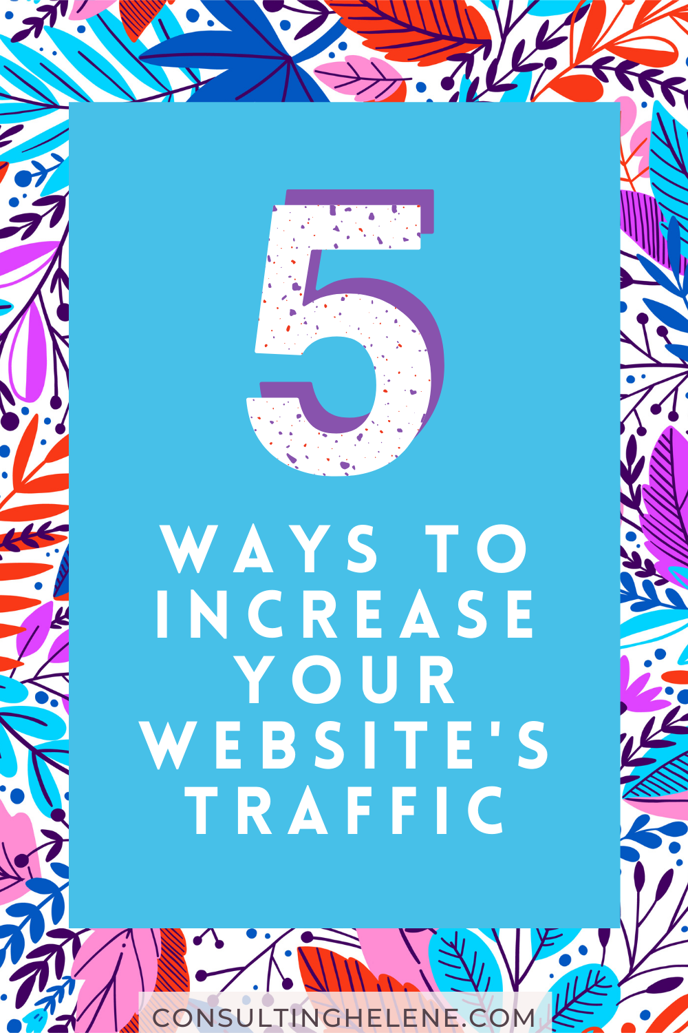 5 Ways to Increase Your Site's Traffic