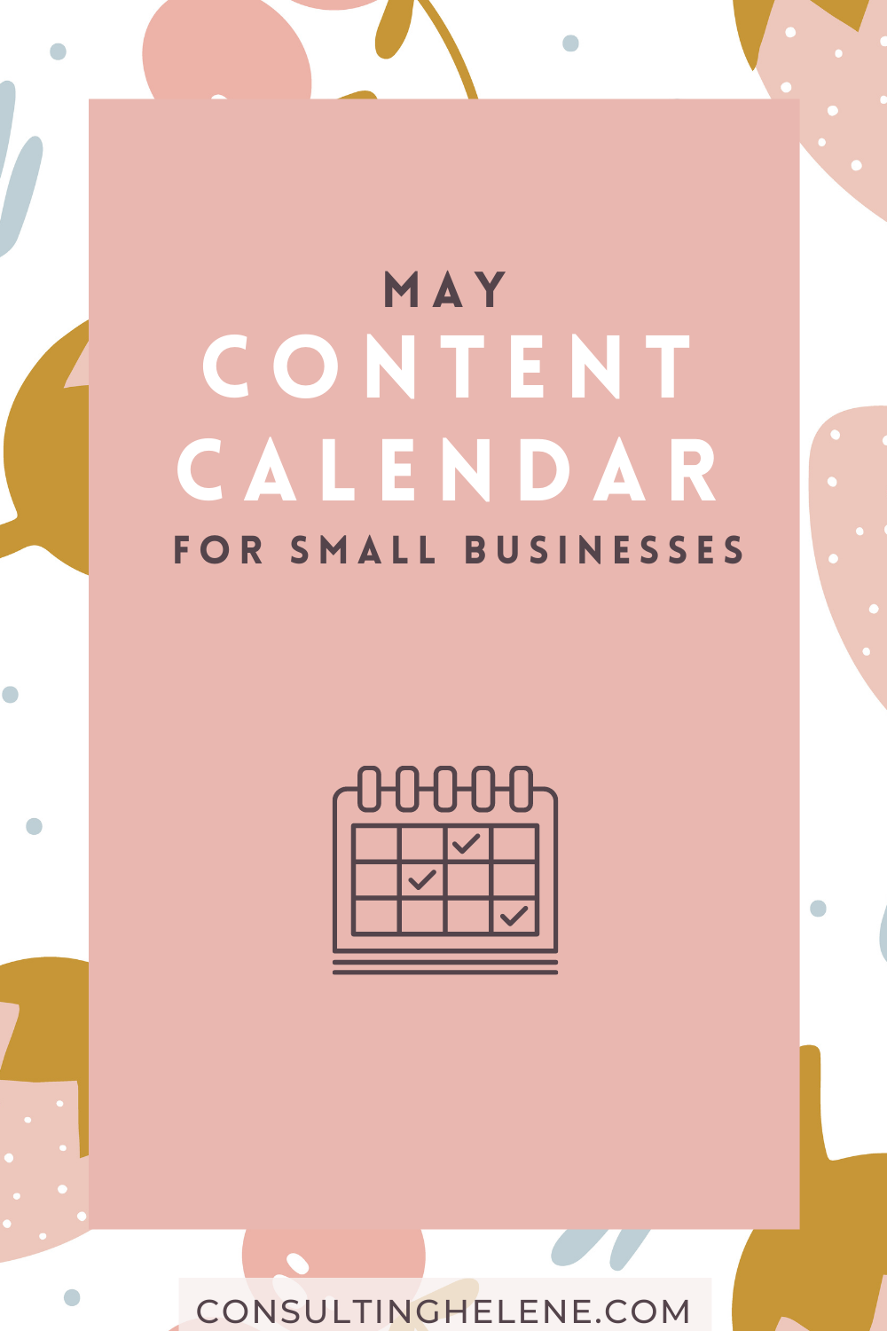 May Content Ideas for Small Businesses